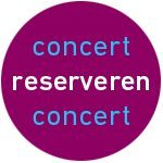 reserveren concert 22 of 23 april
